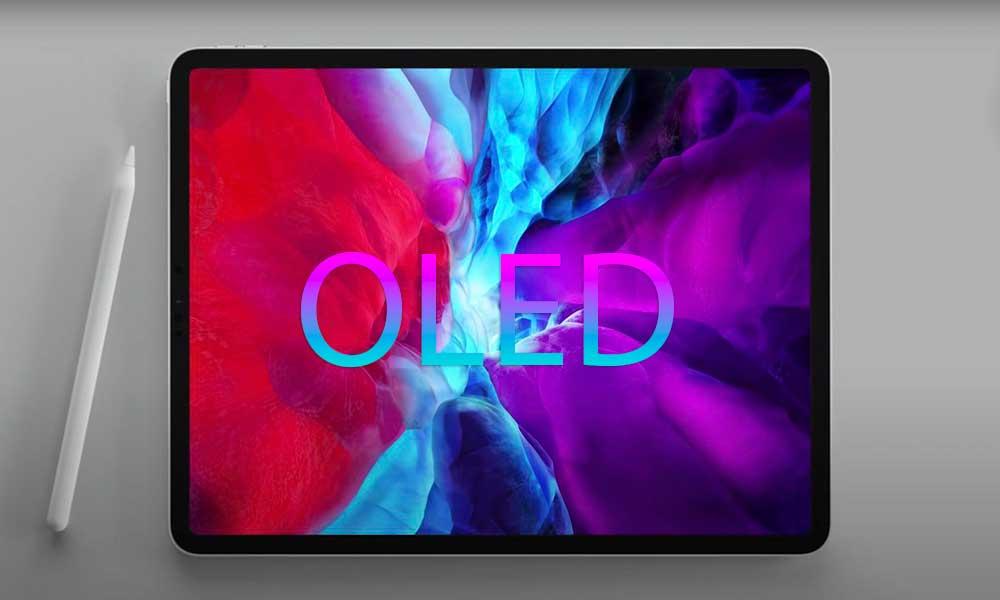 Apple, Yeni <a href='/ipad/'>iPad</a> Ve MacBook'ları <a href='/oled/'>OLED</a> Ekran İle Piyasaya Sürecek!